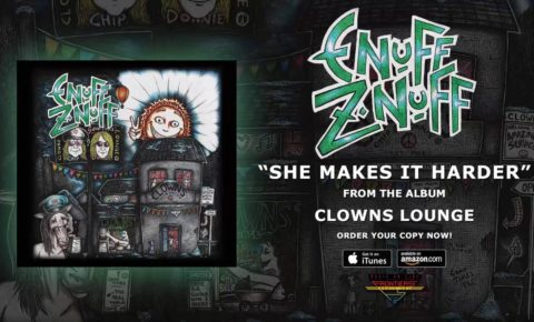 """Enuff Z'nuff Release Video of New Song """"She Makes It Harder"""""""