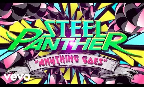 "Steel Panther Release New ""Anything Goes"" Lyric video"