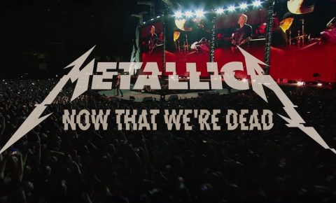 Metallica Re-Release Now That We're Dead (Official Music Video II)