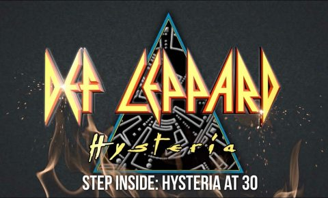 Def Leppard – Step Inside: Hysteria at 30 Years On