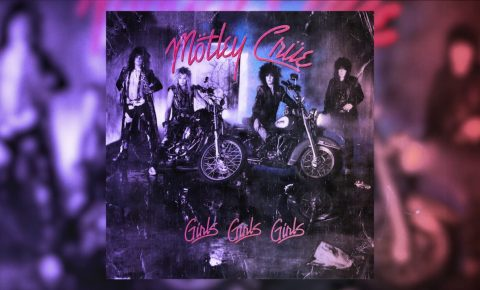 "Mötley Crüe 30th Anniversary of ""Girls Girls Girls"" Special Reissue Due August 25"